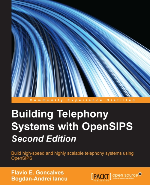 4164_0610OS_Building Telephony Systems with OpenSIPS Second Edition